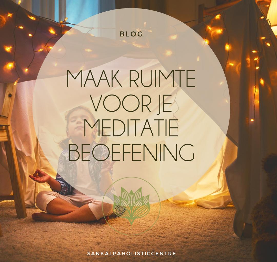 Waar en wanneer mediteer jij?