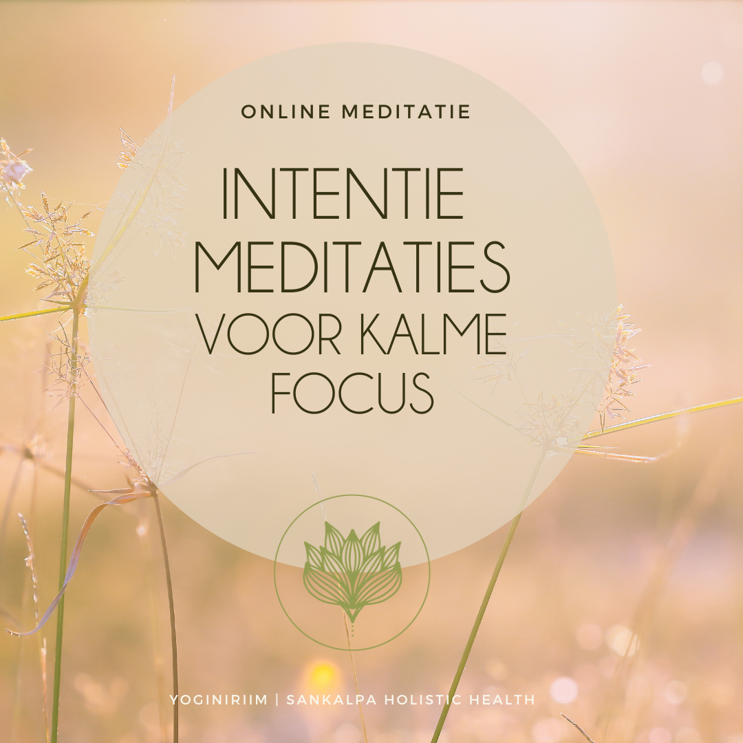 Intentie Meditatie